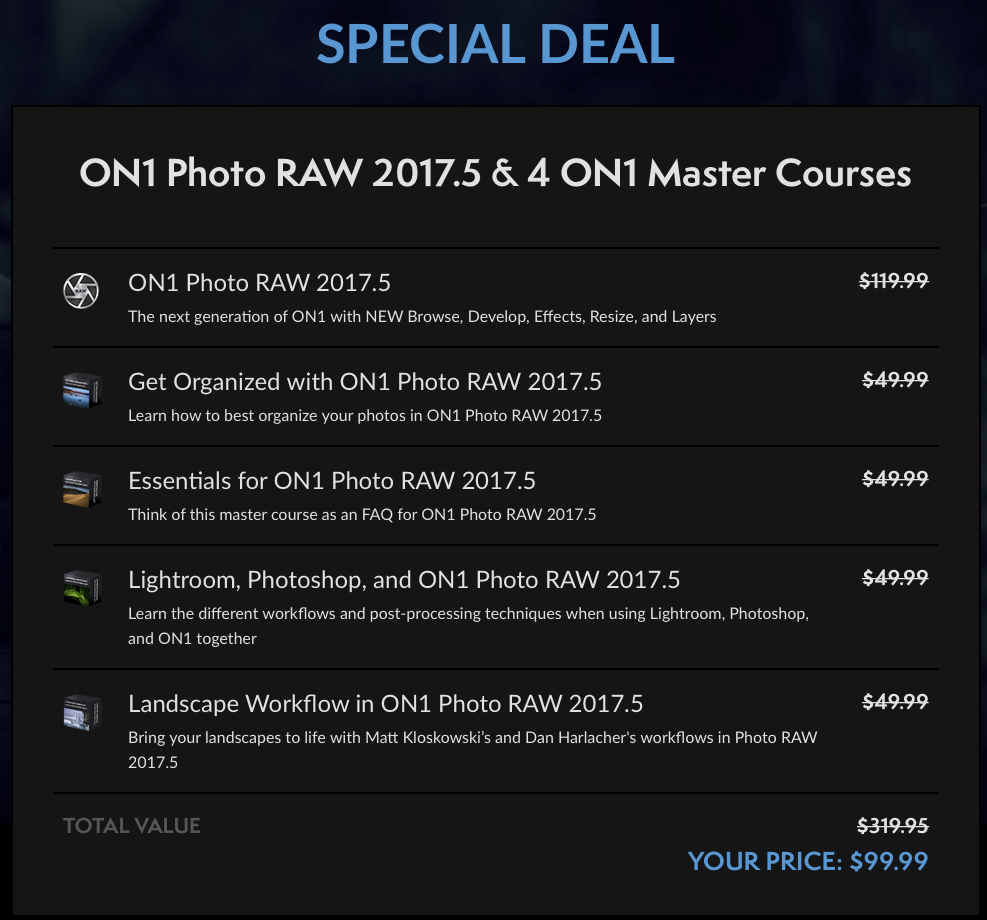 On1 Photo Raw 2017.5 and 4 On1 Master courses for just $99 or less with coupon code.