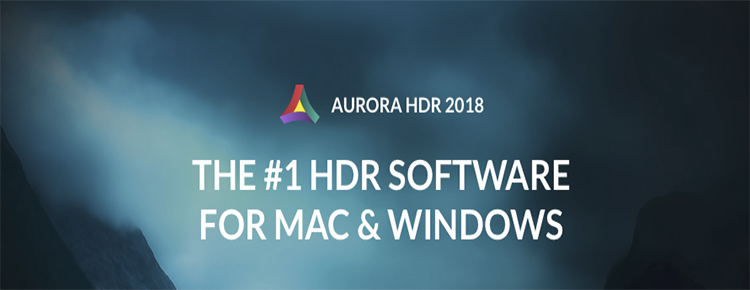 Aurora HDR 2018 for Mac and Windows